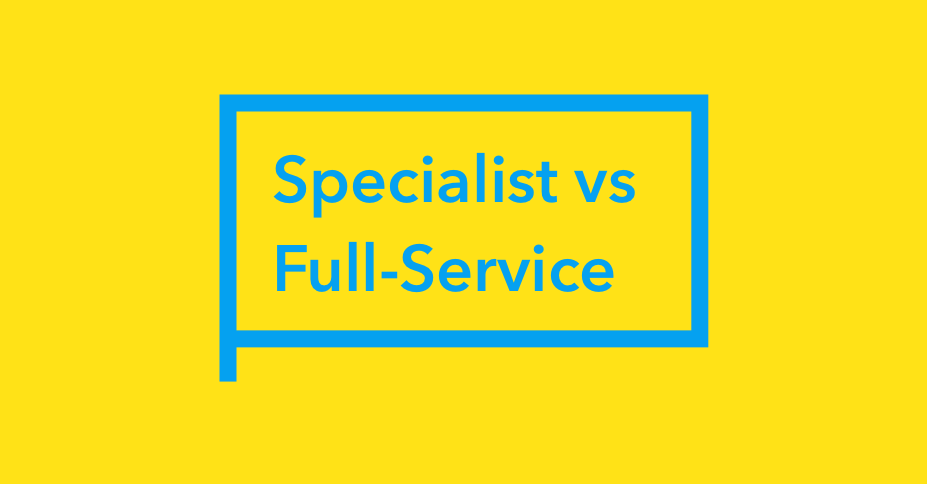 Specialist vs Full-Service